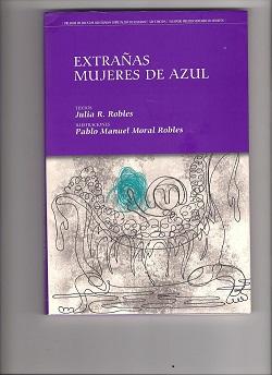 EXTRAÑAS MUJERES DE AZUL, en un 8 de marzo 2012